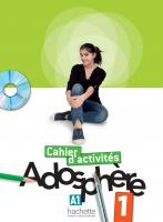 Adosphere 1. Cahier d'activites+CD