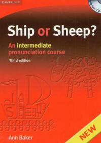 Ship or Sheep? Third edition. An intermediate pronunciation course with Audio CDs
